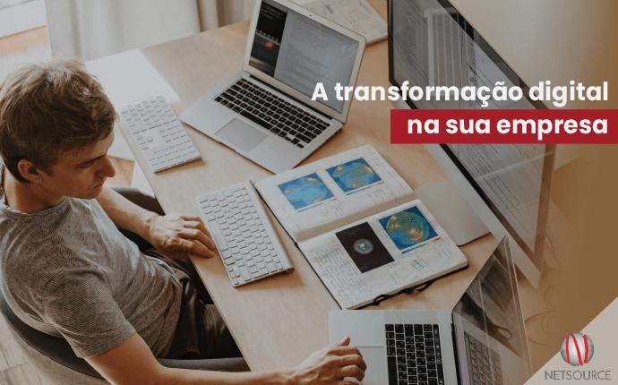 A transformação digital na sua empresa